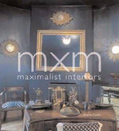 MXM: Maximalist Interiors by Encarna Castillo