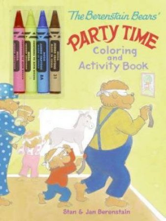 The Berenstain Bears: Party Time Colouring And Activity Book by Jan & Stan Berenstain
