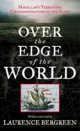 Over The Edge Of The World - Cassette by Laurence Bergreen