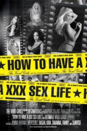 How To Have A XXX Sex Life by Various