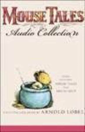 Mouse Tales Audio Collection - CD by Arnold Lobel
