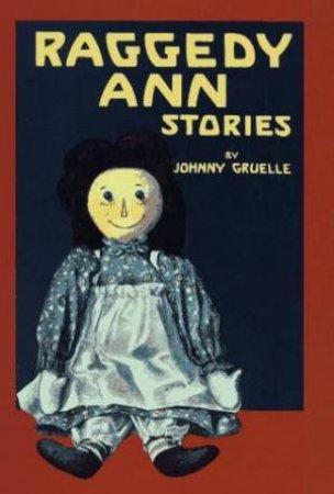 Raggedy Ann Stories - Cassette by Johnny Gruell
