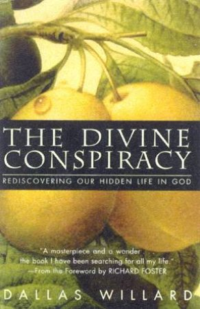 The Divine Conspiracy - Cassette by Dallas Willard