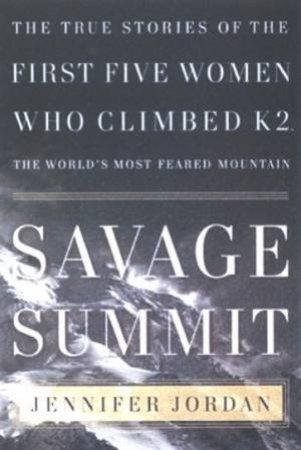 Savage Summit by Jennifer Jordan