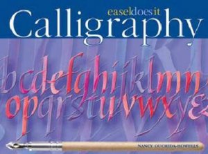 Easel-Does-It: Calligraphy by Nancy Ouchida-Howells