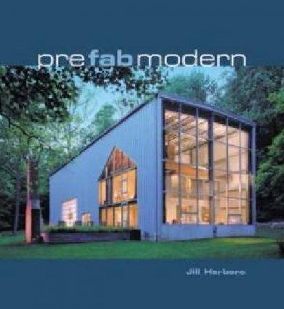 Prefab Modern by Jill Herbers