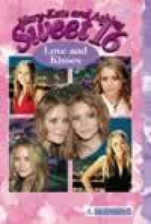 Love And Kisses by Mary-Kate & Ashley Olsen