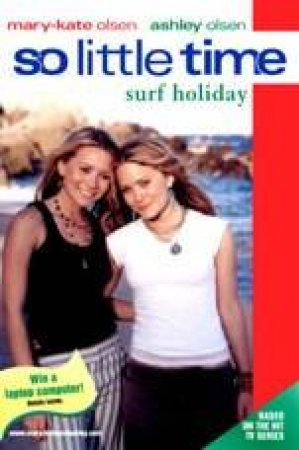 Surf Holiday by Mary-Kate & Ashley Olson
