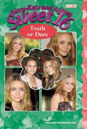 Truth Or Dare by Mary-Kate & Ashley Olsen