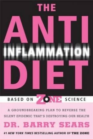The Anti Inflammation Diet by Dr Barry Sears