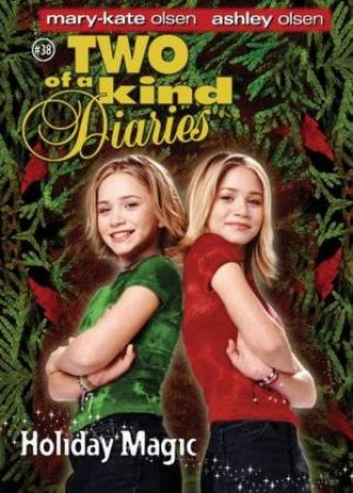 Holiday Magic by Mary-Kate & Ashley Olsen