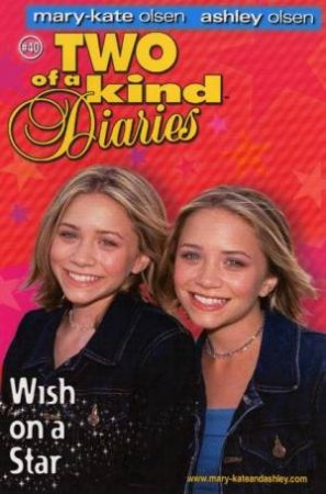 Wish On A Star by Mary-Kate And Ashley