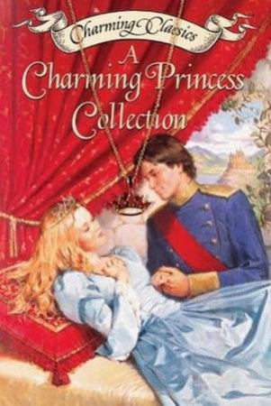 Charming Classics: A Charming Princess Collection by Various