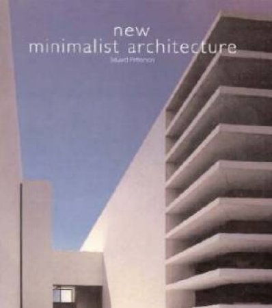 New Minimalist Architecture by Eduard Petterson