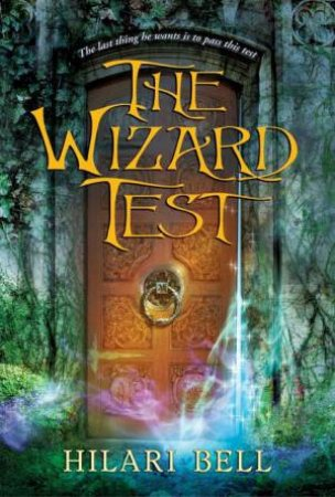 The Wizard Test by Hilari Bell