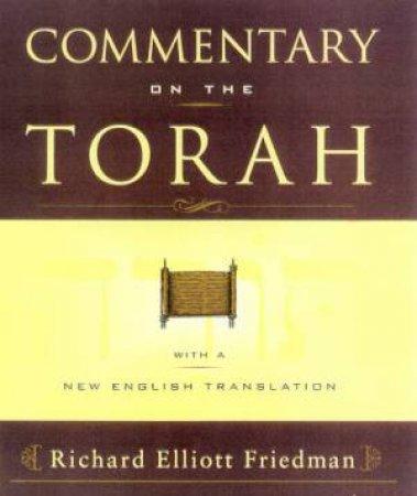 Commentary On The Torah by Richard Elliott Friedman