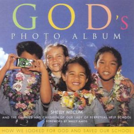 God's Photo Album by Shelly Mecum