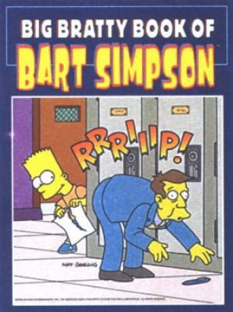 Big Bratty Book Of Bart Simpson by Matt Groening