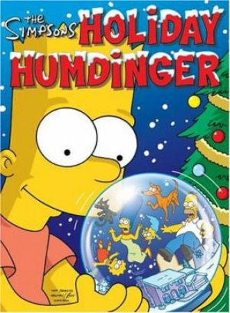 The Simpsons: Holiday Humdinger by Matt Groening