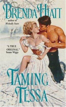 Taming Tessa by Brenda Hiatt