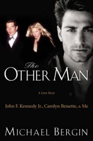 Michael Bergin: The Other Man by Michael Bergin