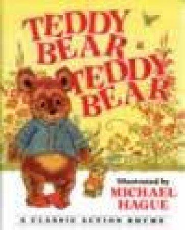 Teddy Bear, Teddy Bear by Michael Hague