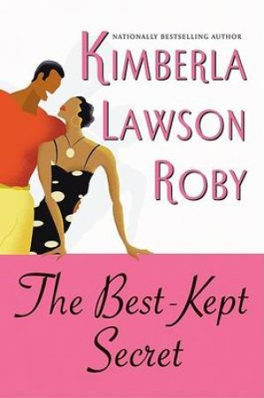 The Best Kept Secret by Kimberla Lawson Roby