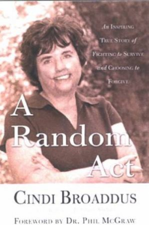 A Random Act by Cindi Broaddus & Kimberly Lohman Suiters