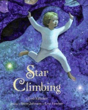Star Climbing by Lou Fancher
