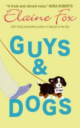 Guys And Dogs by Elaine Fox