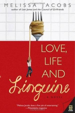 Love, Life And Linguine by Melissa Jacobs
