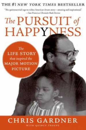 The Pursuit of Happyness Film Tie-in by Chris Gardner