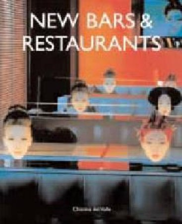 New Bars & Restaurants by Christina Del Valle