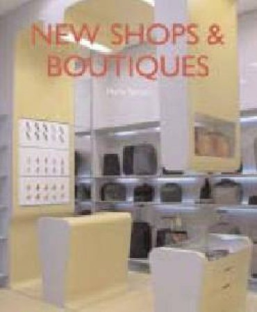 New Shops & Boutiques by Marta Serrats