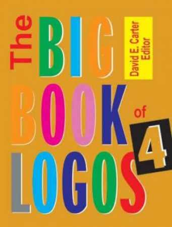 The Big Book Of Logos 4 by David Carter
