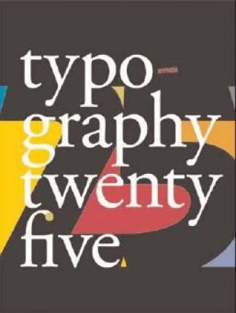Typography 25 by Diego Vainesman