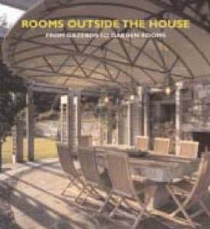 Rooms Outside The House by James Grayson Trulove