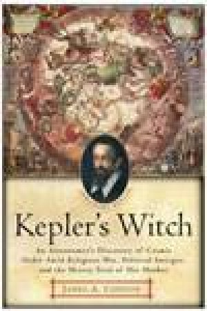 Kepler's Witch by James A Connor