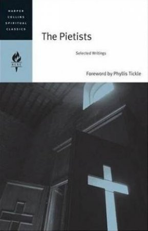 The Pietists: Selected Writings by Emilie Griffin
