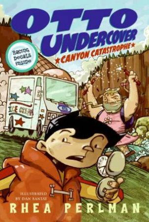 Otto Undercover #2: Canyon Catastrophe by Rhea Perlman