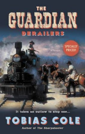 The Guardian: Derailers by Tobias Cole