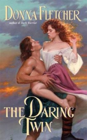 The Daring Twin by Donna Fletcher