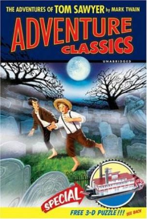 Adventure Classics: The Adventures Of Tom Sawyer by Mark Twain