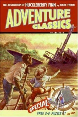 Adventure Classics: The Adventures Of Huckleberry Finn by Mark Twain