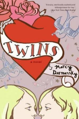 Twins: A Novel by Marcy Dermansky