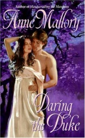 Daring The Duke by Anne Mallory