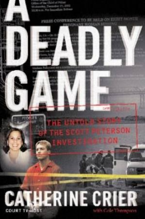 A Deadly Game by Catherine Crier