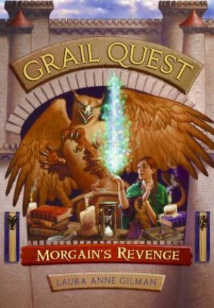 Morgain's Revenge by Laura Anne Gilman