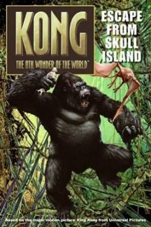 Kong: Escape From Skull Island by Unknown