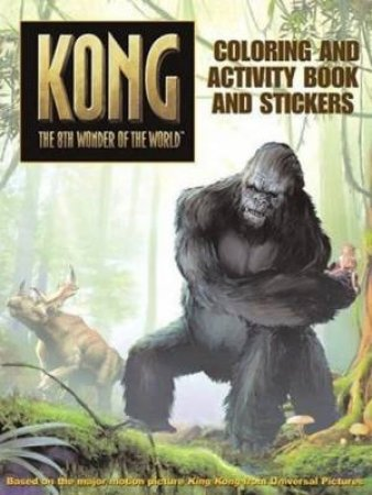 King Kong: Colouring And Activity With Stickers by Unknown